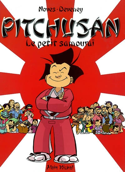 Pitchusan. 1, le petit samouraï | Noves, Frédéric (1974-....)
