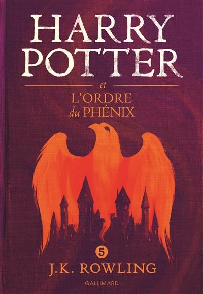 Harry Potter et l'ordre du Phénix / J. K. Rowling   Rowling, J. K. (1965-....). Auteur