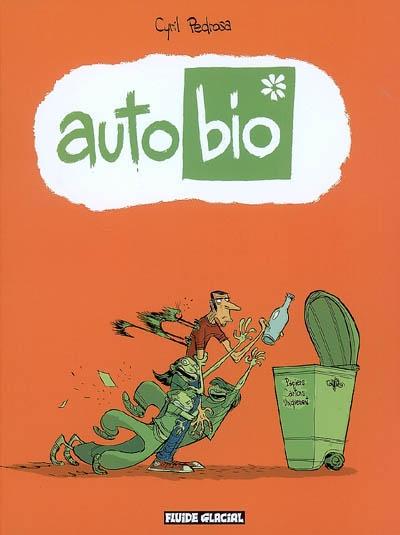 Auto bio. 1 | Pedrosa, Cyril (1971-...). Illustrateur