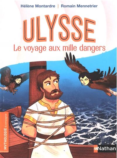 Ulysse, le voyage aux mille dangers