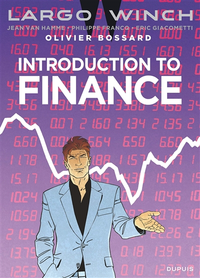 Introduction to finance : Largo Winch