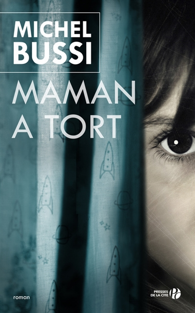 Maman a tort / Michel Bussi | Bussi, Michel (1965-....). Auteur