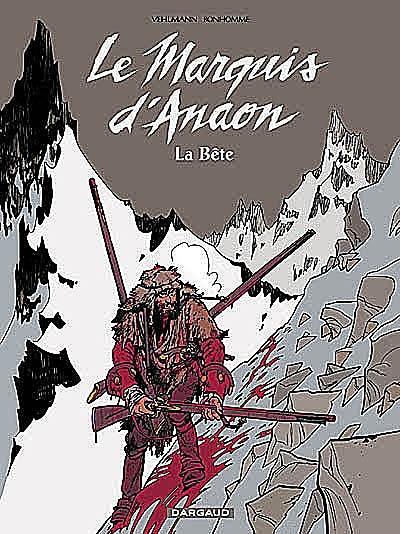 Le marquis d'Anaon. Vol. 4. La bête