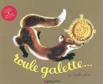 Roule galette: kamishibaï / Natha Caputo | Caputo, Natha (1904-1967). Auteur