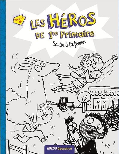 Les héros de 1re primaire. Sortie à la ferme : niveau 1