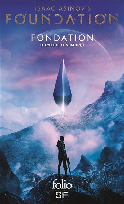 Fondation : Le cycle de Fondation ; 1 | Asimov, Isaac (1920-1992). Auteur