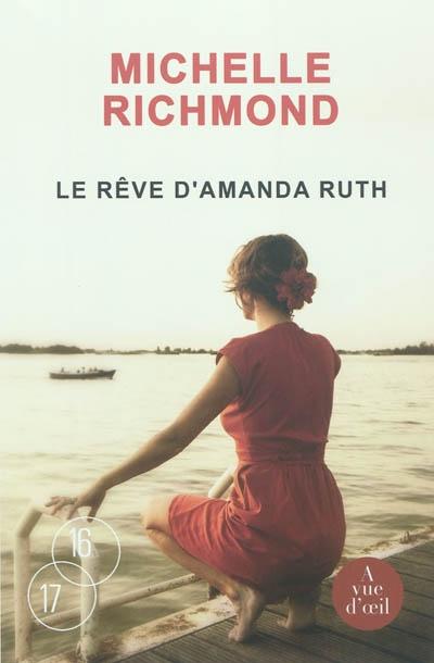 Le rêve d'Amanda Ruth | Richmond, Michelle (1970-....). Auteur
