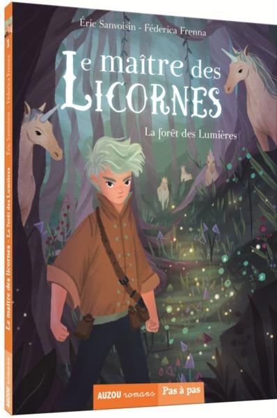 La forêt des Lumières / Ecrit par Éric Sanvoisin | Sanvoisin, Éric (1961-....). Auteur