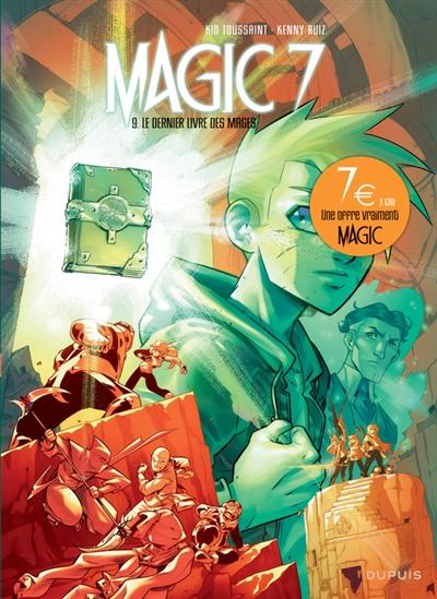 Magic 7. Vol. 9. Le dernier livre des mages