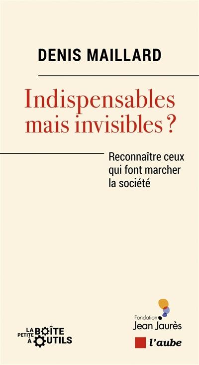 Indispensables mais invisibles ? : reconnaître les travailleurs en première ligne