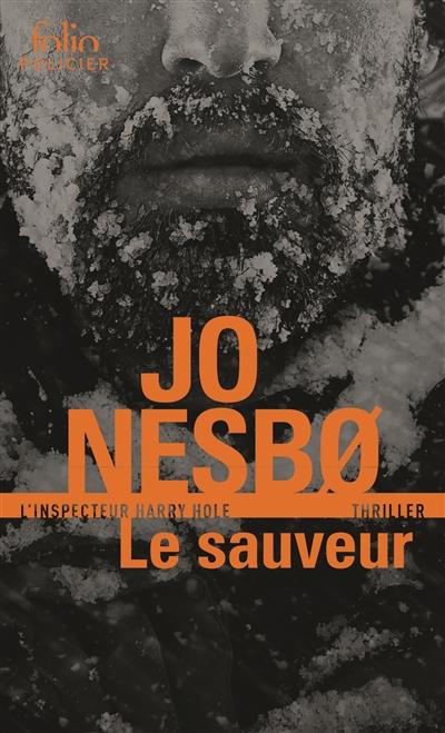sauveur (Le) | Nesbo, Jo (1960-....). Auteur