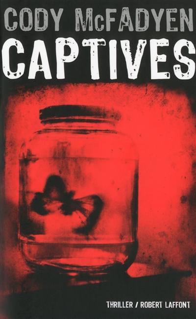 Captives | Mcfayden, Cody. Auteur