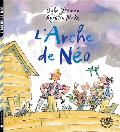 arche de Néo (L')   Yeoman, John (1934-....). Auteur