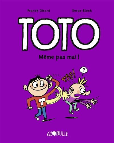Toto. Vol. 3. Même pas mal !