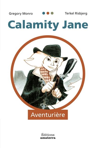 Calamity Jane : aventurière