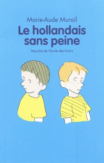 Le Hollandais sans peine / Marie-Aude Murail   Murail, Marie-Aude. Auteur