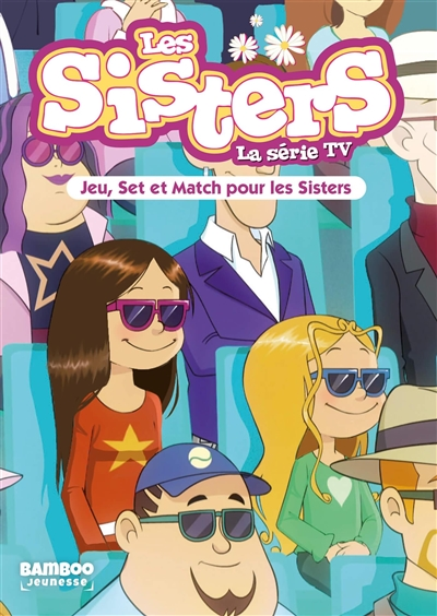 Les sisters : la série TV. Vol. 42. Jeu, set et match pour les sisters