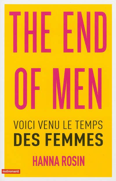 The-end-of-men-:-voici-venu-le-temps-des-femmes