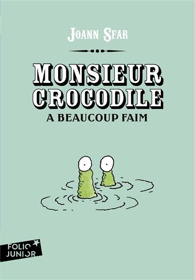 Monsieur Crocodile a beaucoup faim