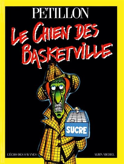 Le Chien des Basketville   René Pétillon (1945-....). Illustrateur