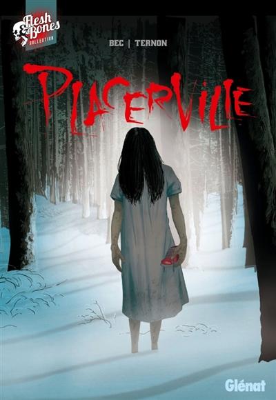 Placerville | Bec, Christophe (1969-....). Auteur