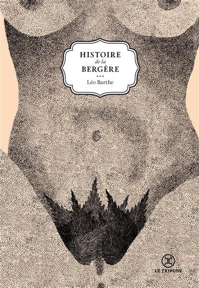 Histoire de la bergère   Barthe, Léo. Auteur
