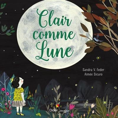 Clair comme lune | Feder, Sandra V.. Auteur
