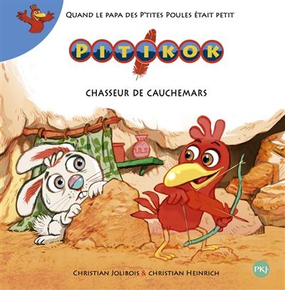 Chasseur de cauchemars / Christian Jolibois & Christian Heinrich | Jolibois, Christian (1954-....). Auteur