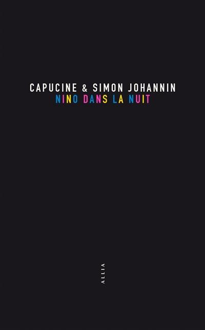 Nino dans la nuit | Johannin, Capucine. Auteur