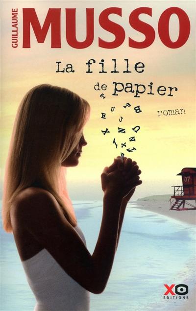 fille de papier (La) : roman | Musso, Guillaume (1974-....). Auteur