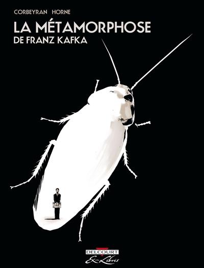 La métamorphose / de Franz Kafka | Kafka, Franz (1883-1924). Auteur