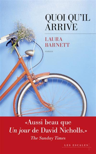 Quoi qu'il arrive / Laura Barnett | Barnett, Laura. Auteur