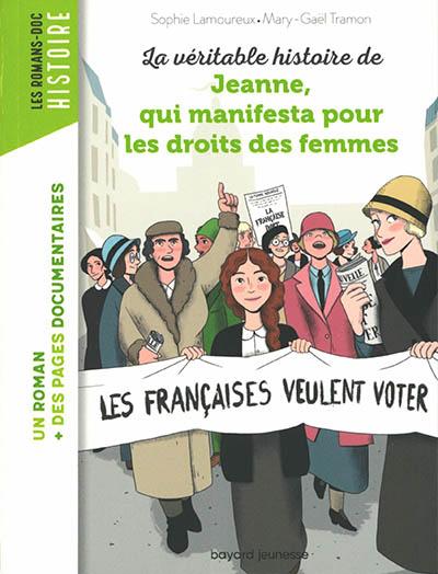 La véritable histoire de Jeanne, qui manifesta pour les droits des femmes