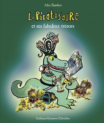 Le piratosaure et ses fabuleux trésors