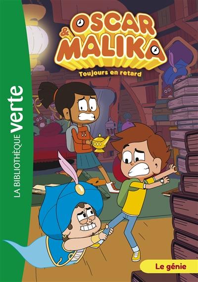 Oscar & Malika : toujours en retard. Vol. 8. Le génie