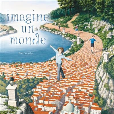 Imagine un monde | Gonsalves, Rob. Auteur