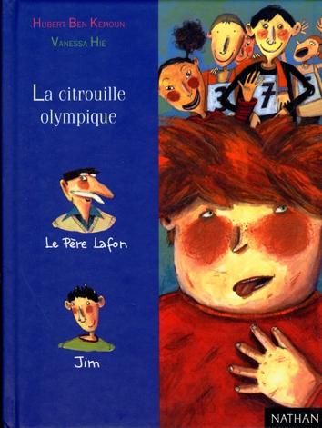 La citrouille olympique | Ben Kemoun, Hubert (1958-....)