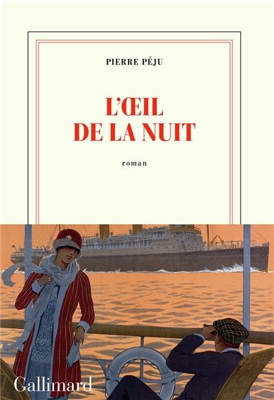 L' oeil de la nuit / Pierre Péju | Péju, Pierre, auteur