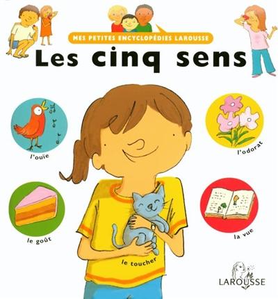 Les cinq sens / écrit par Françoise de Guibert | Guibert, Françoise de (1970-....). Auteur