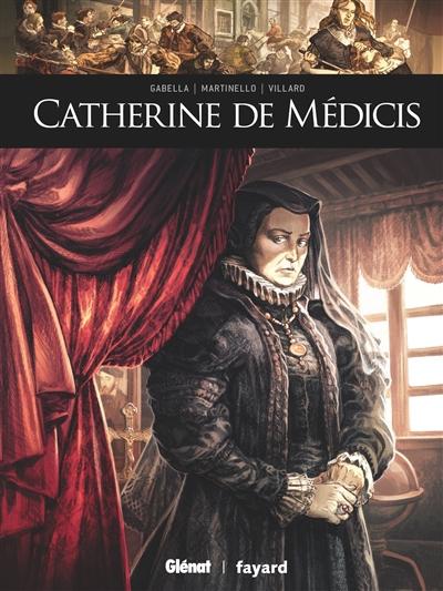Catherine de Médicis | Gabella, Mathieu. Auteur