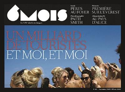 Six mois : le XXIe siècle en images. : et moi, et moi. 10, Un milliard de touristes |
