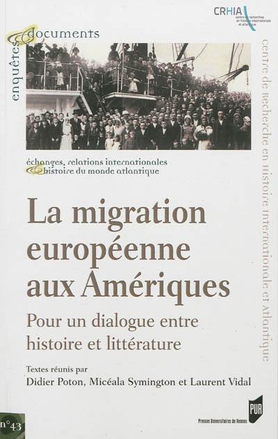 La migration européenne aux Amériques : pour un dialogue entre histoire et littérature