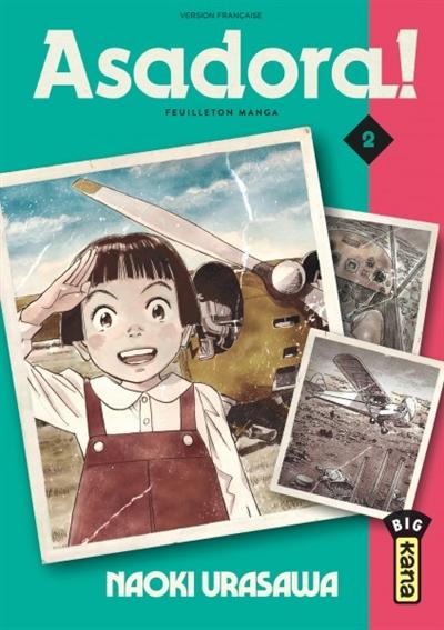 Asadora ! : feuilleton manga. Vol. 2