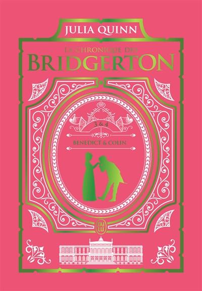 La chronique des Bridgerton. Vol. 3 & 4
