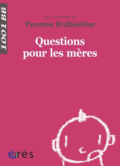 Questions pour les mères |