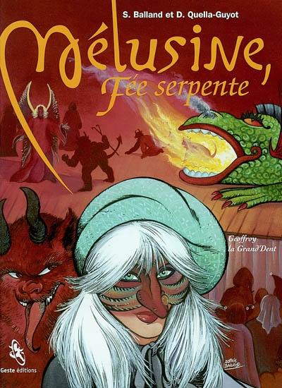 Mélusine, fée serpente. Vol. 2. Geoffroy la Grand'dent