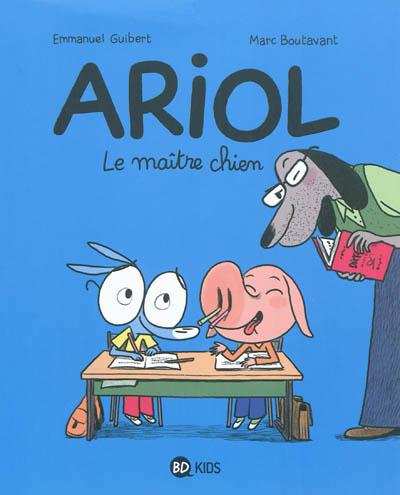 Ariol. 7, Le maître-chien / Emmanuel Guibert | Guibert, Emmanuel. Auteur
