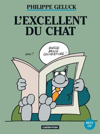 L' excellent du Chat / Philippe Geluck   Geluck, Philippe. Auteur