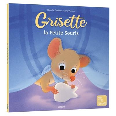Grisette, la petite souris