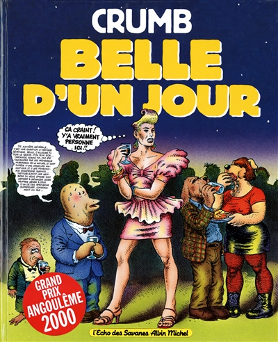 Belle d'un jour / Crumb | Crumb, Robert (1943-....). Auteur
